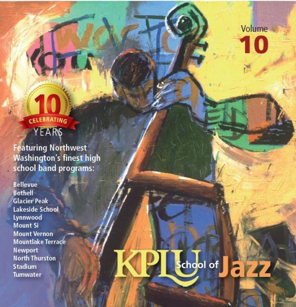KPLU School of Jazz, Vol. 10    MTHS  Jazz 1  (2014)