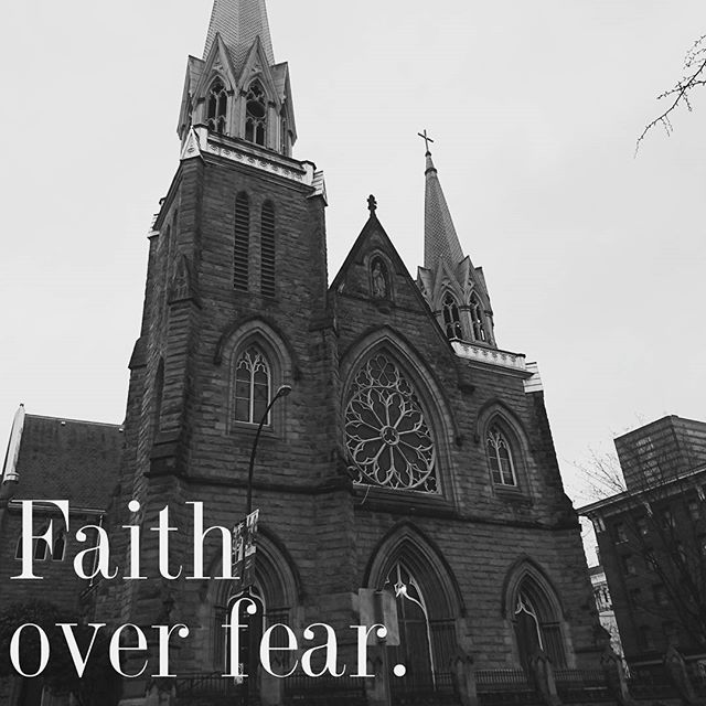 There's faith and there's fear. Make a choice.