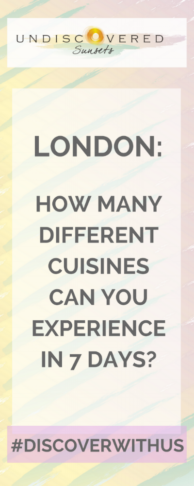 London How Many Different Cuisines Can You Experience In 7 Days
