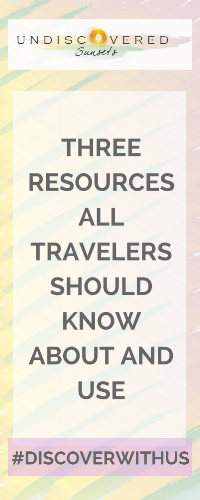 three resources all travelers should know about and use