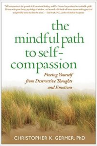 Christopher Germer: The Mindful Path to Self-Compassion