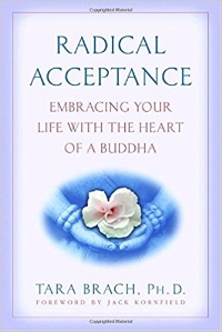Tara Brach: Radical Acceptance
