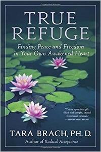 Tara Brach: True Refuge