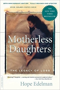 Hope Edelman: Motherless Daughters