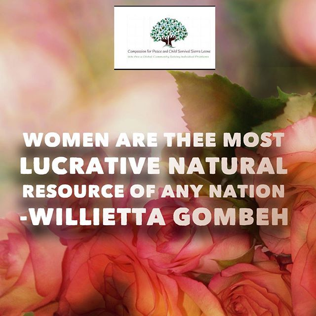 Women are thee most lucrative natural resource of any nation- Willietta Gombeh