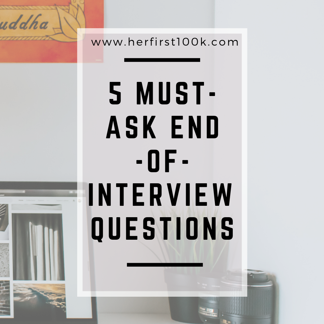 Marvelous 5 Must Ask End Of Interview Questions