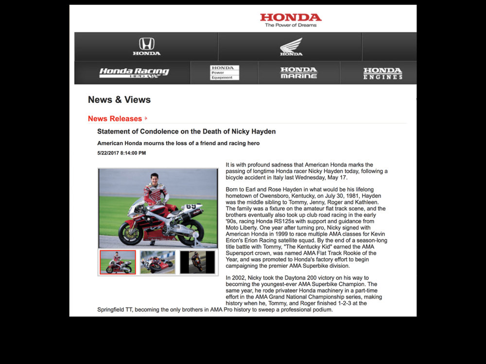 As American Honda's PR agency of record, we were tasked with penning the company's official press release, opting to include a long list of quotes from Honda people who had worked with Nicky.