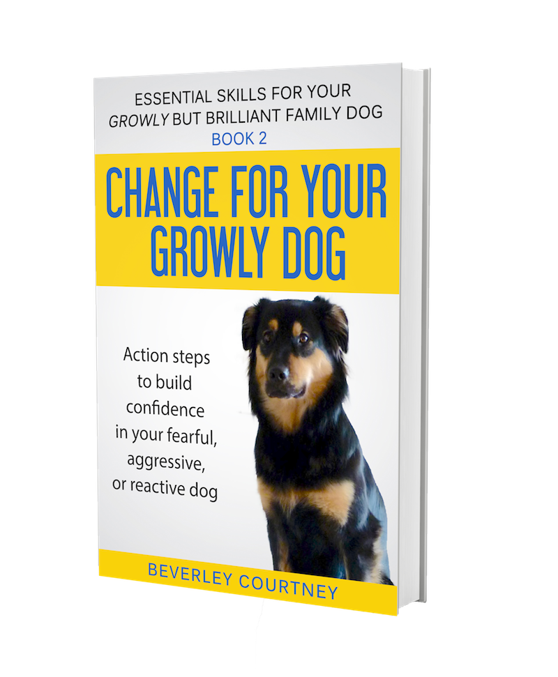 Reactive dog, aggressive dog | Growly Dog book 2  | CLICK FOR DETAILS | #reactivedog, #aggressivedog | www.brilliantfamilydog.com