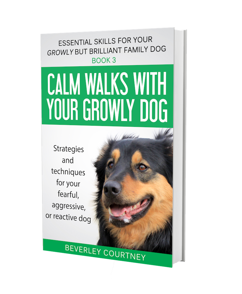 Reactive dog, aggressive dog | Growly Dog book 3  | CLICK FOR DETAILS | #reactivedog, #aggressivedog | www.brilliantfamilydog.com