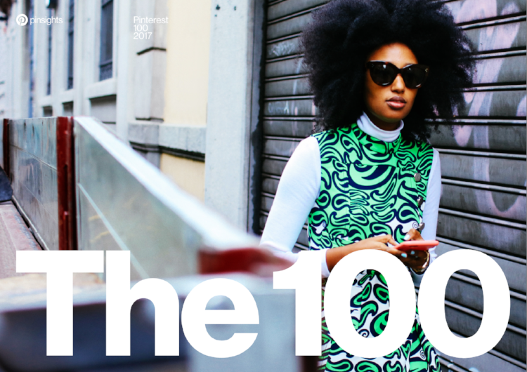 The latest Pinterest 100 report highlights 100 trends spanning style and home, travel, food and drink, wellness, hobbies, hair and beauty, kids and special events.