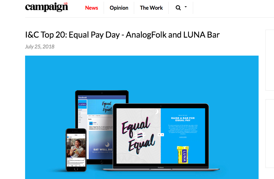 Campaign US: I&C Top 20: Equal Pay Day - AnalogFolk and LUNA Bar