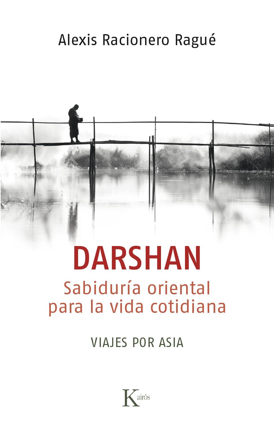 Darshan. Sabiduría oriental para la vida cotidiana.