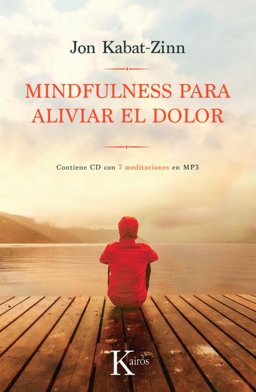 Mindfulness para aliviar el dolor. Jon Kabat Zinn.png