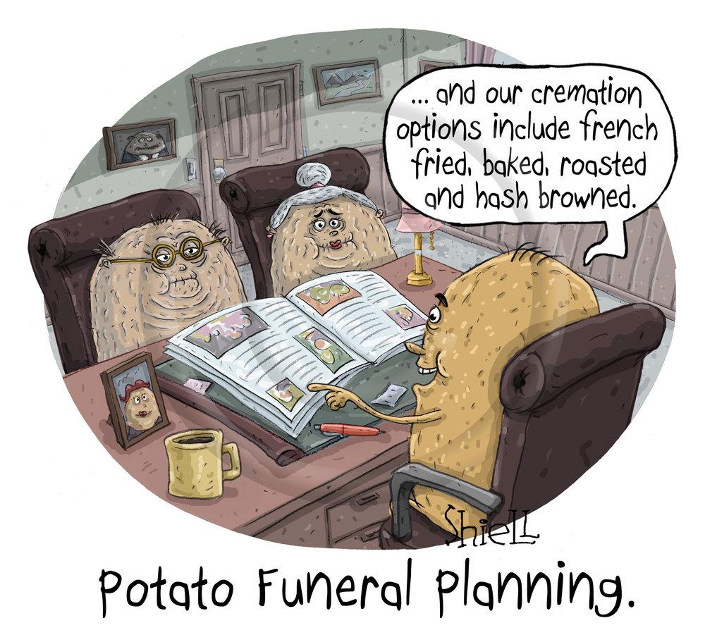 Potato Funeral Planning.