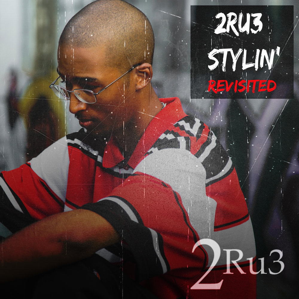 2Ru3 Stylin Revisited fron cover 2.jpg