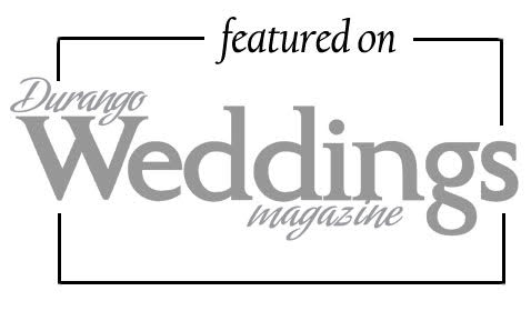 Click here to check our latest wedding on the Durango Weddings Magazine blog! -