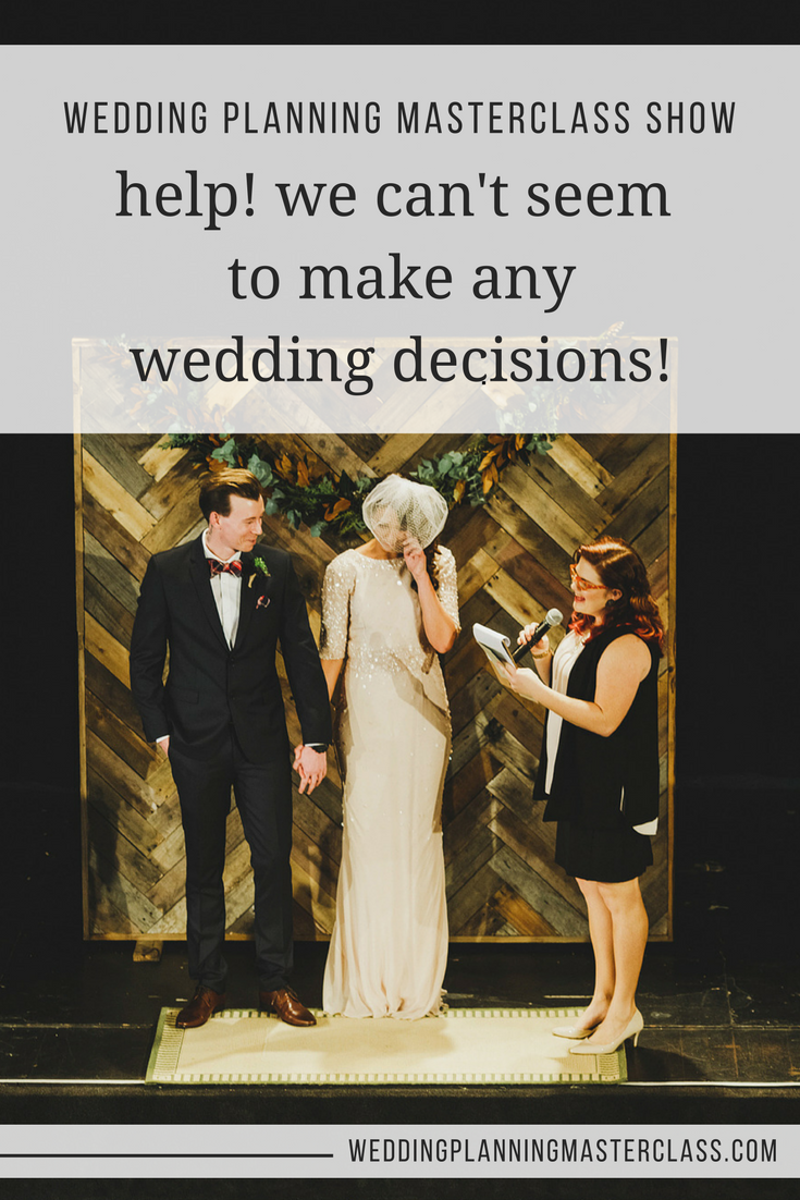 help with wedding planning decision making pinterest.png