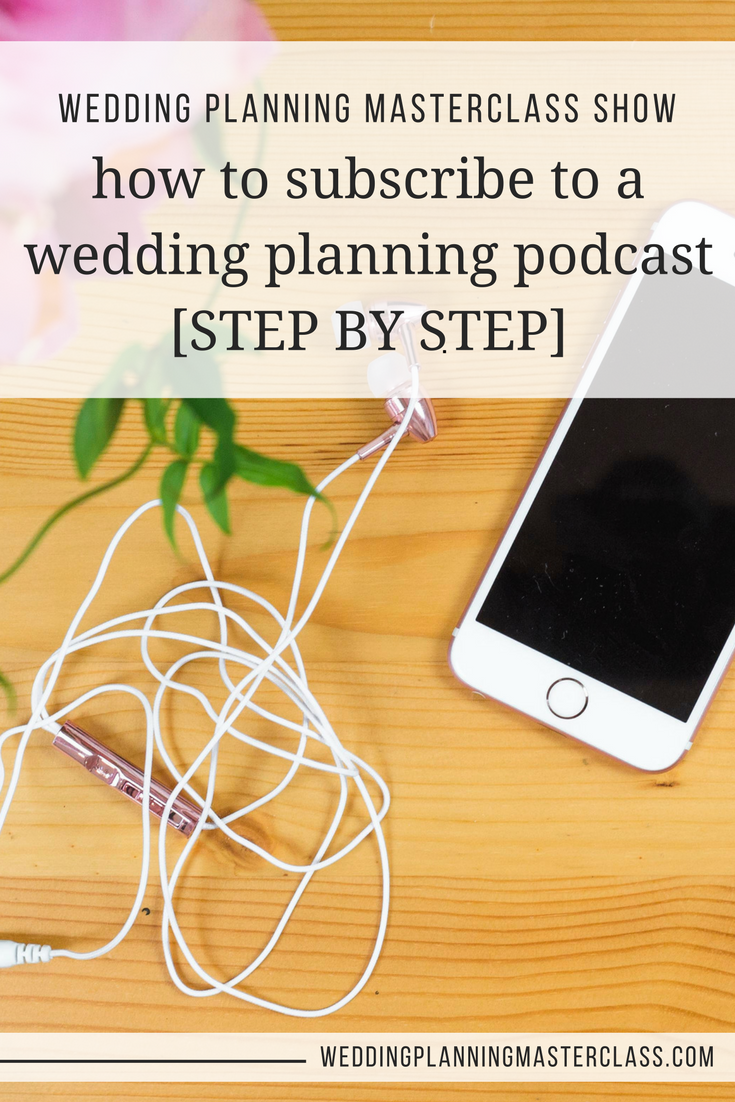 how to subscribe to a wedding podcast pinterest.png