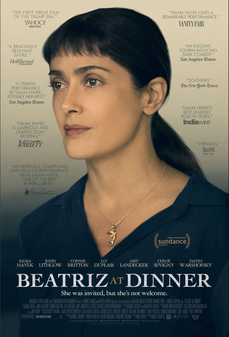 Beatriz at Dinner  film poster, featuring Beatriz surrounded by pull quotes about the film.