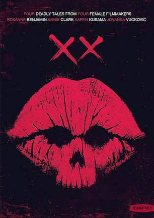 """XX film poster, featuring the """"Four deadly tales by four female filmmakers"""" tagline and a lipstick stain that looks like a skull."""
