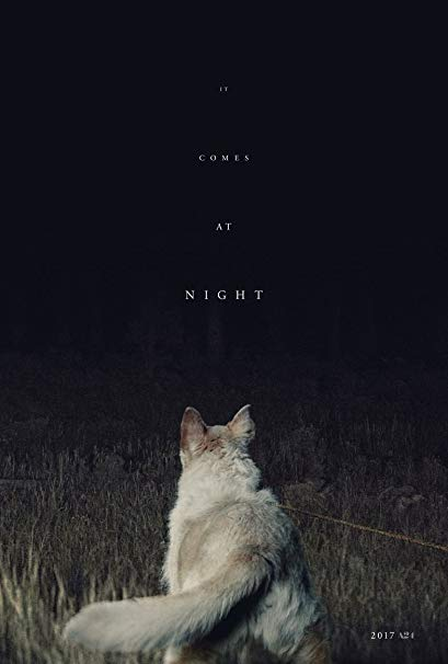 It Comes at Night  poster, featuring the family dog on a lead staring into the darkness.