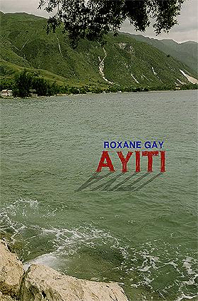 Ayiti_Cover_Roxane_Gay.jpg