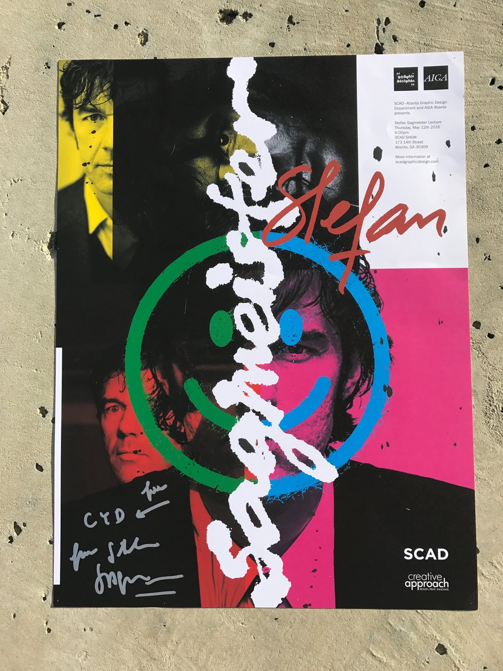 Signed Sagmeister poster I accidentally got at his ATL Beauty and Design Lecture. I apologize to whoever's day I ruined. Click to see my sketchbook pages inspired by #themanthemyththelegend