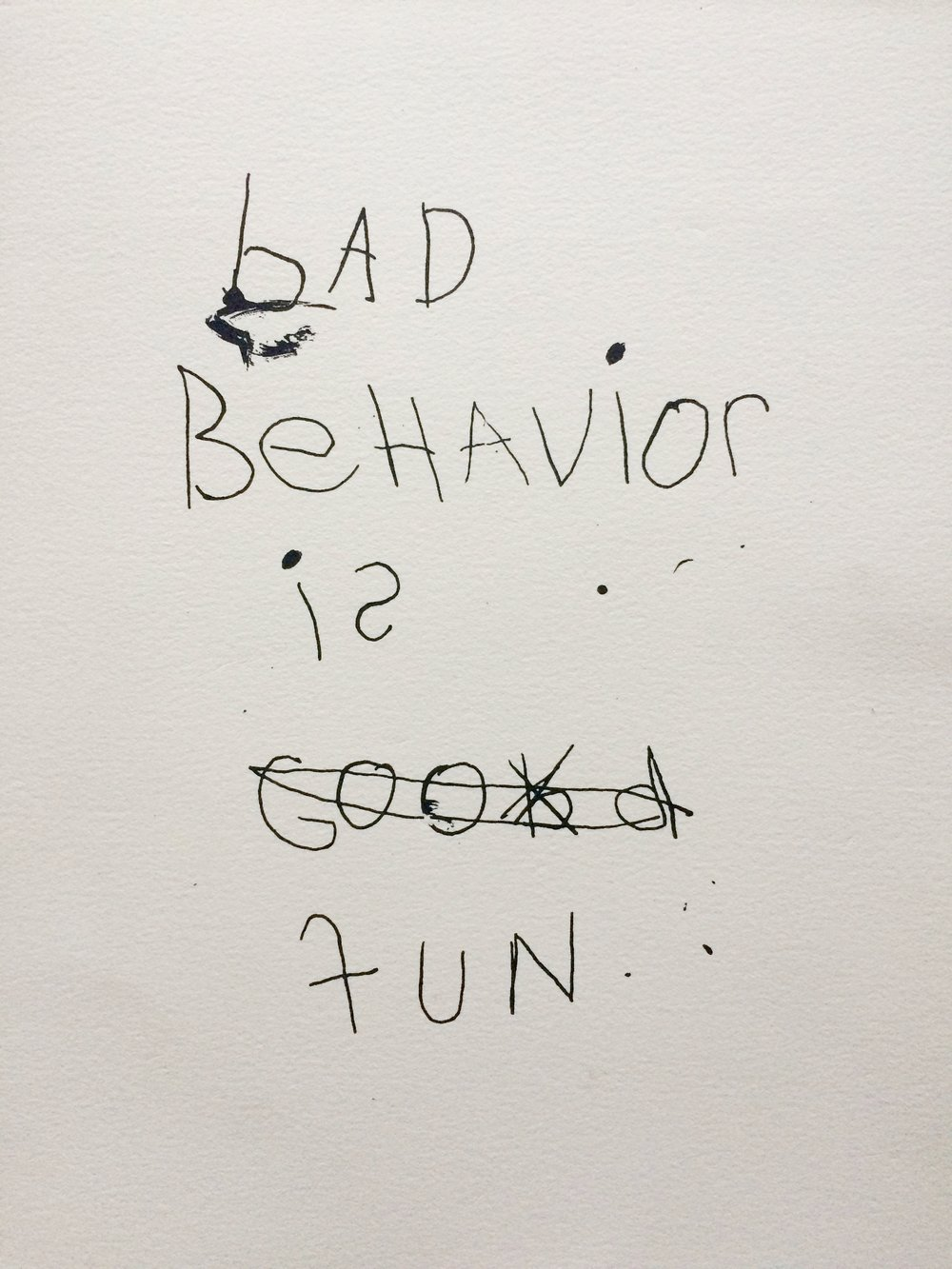 bad behavior is fun