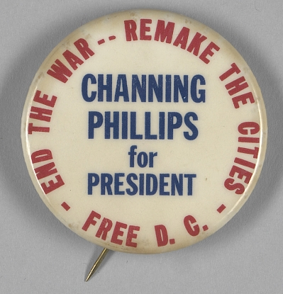 Courtesy Smithsonian Collections Search Center, Channing Phillips for President pin-back button, 1968.