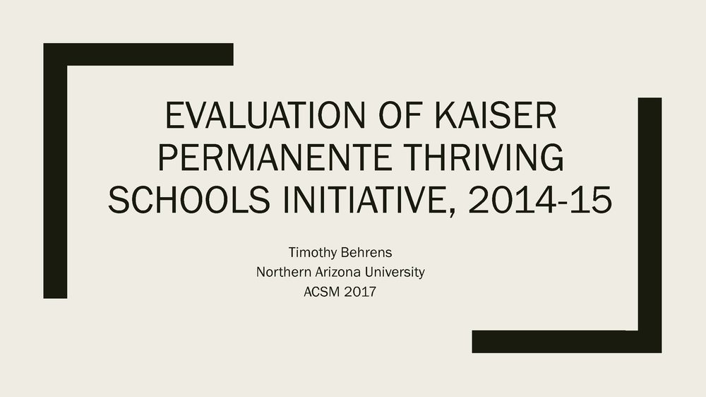 Thriving Schools Physical Activity Evaluation ACSM Presentation 2017