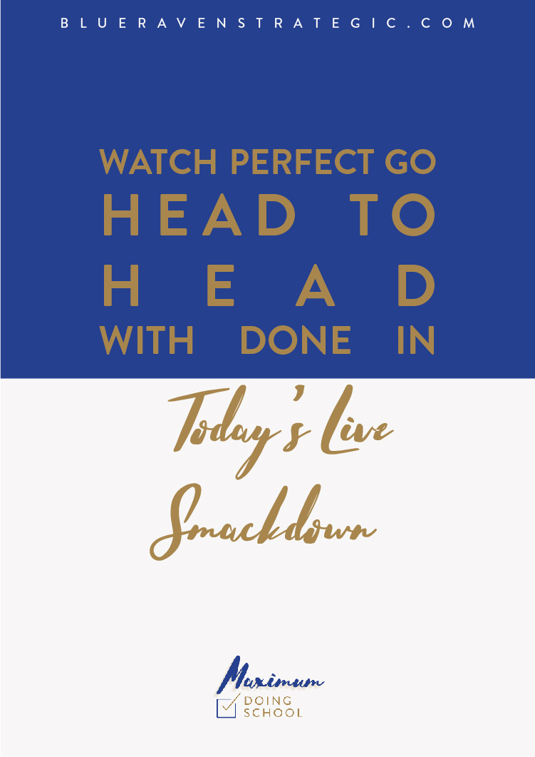Watch Perfect Go Head to Head with Done in Today's Live Smackdown