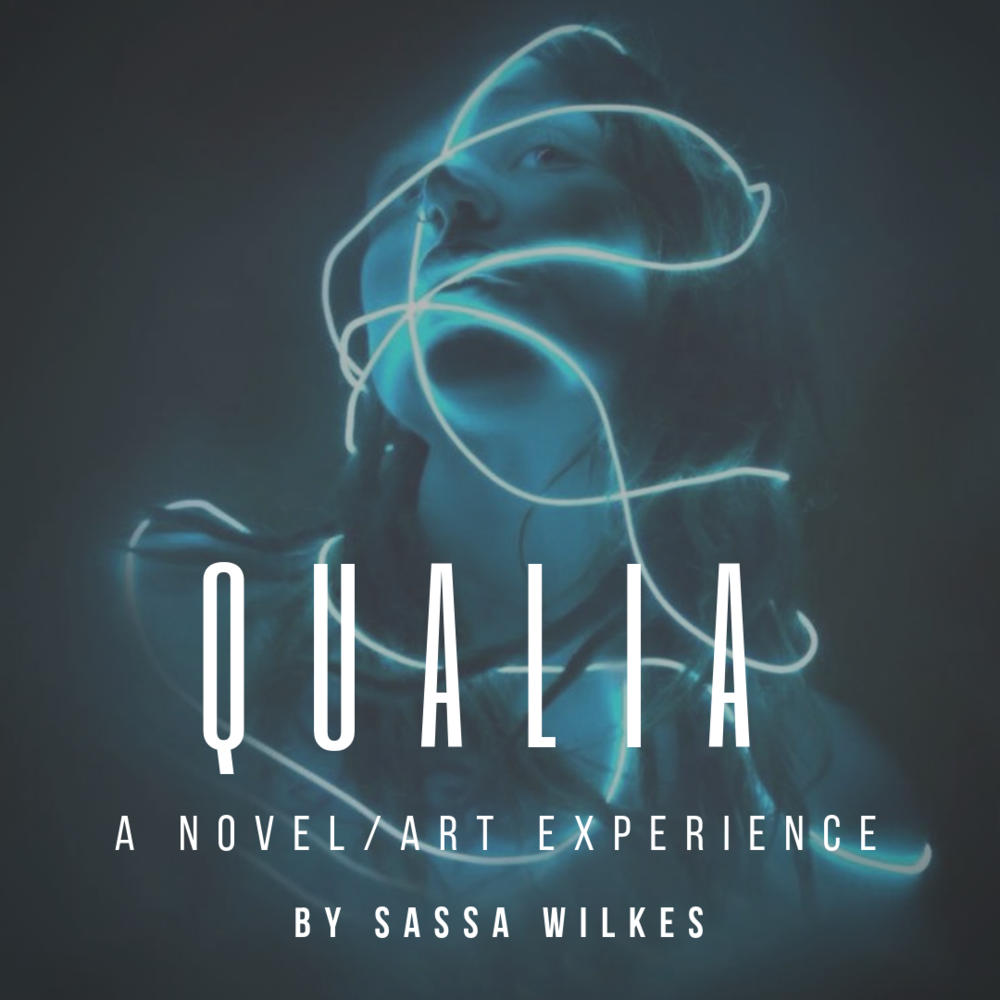 Qualia is a 243-day art project by Sassa Wilkes that combines immersive digital storytelling with painting, drawing, sculpture, music, digital media art, and performance.  A new chapter will be published here every Sunday morning until March 31, 2019.  The project and novel will culminate in an exhibition of works called    Chapter Thirty-Eight   , which will take place on April 6, 2019 from 7 pm-10 pm at Steptoe & Johnson in Huntington, WV.