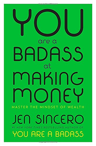 Heidi Stevens Book Recommendation - You are a Badass at Making Money