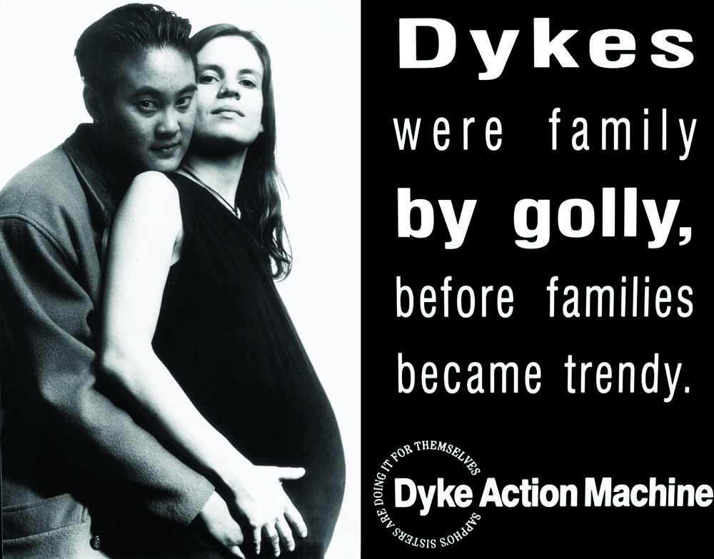 Dyke Action Machine! Family Circle, 1992.  Courtesy of the artists