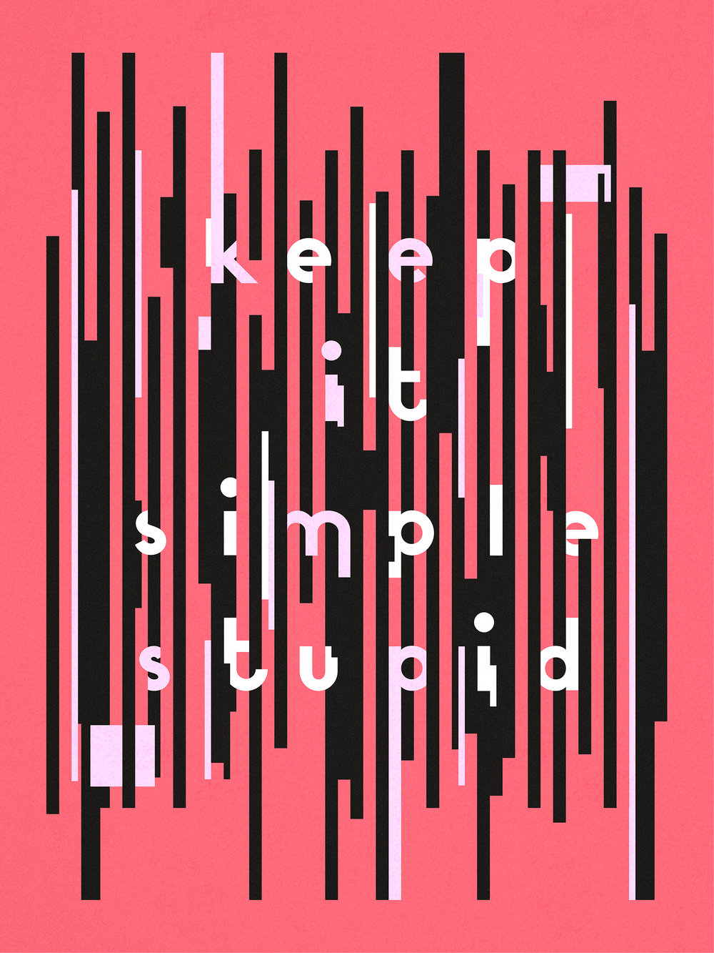 Keep It Simple Stupid typographic poster by Abby Haddican