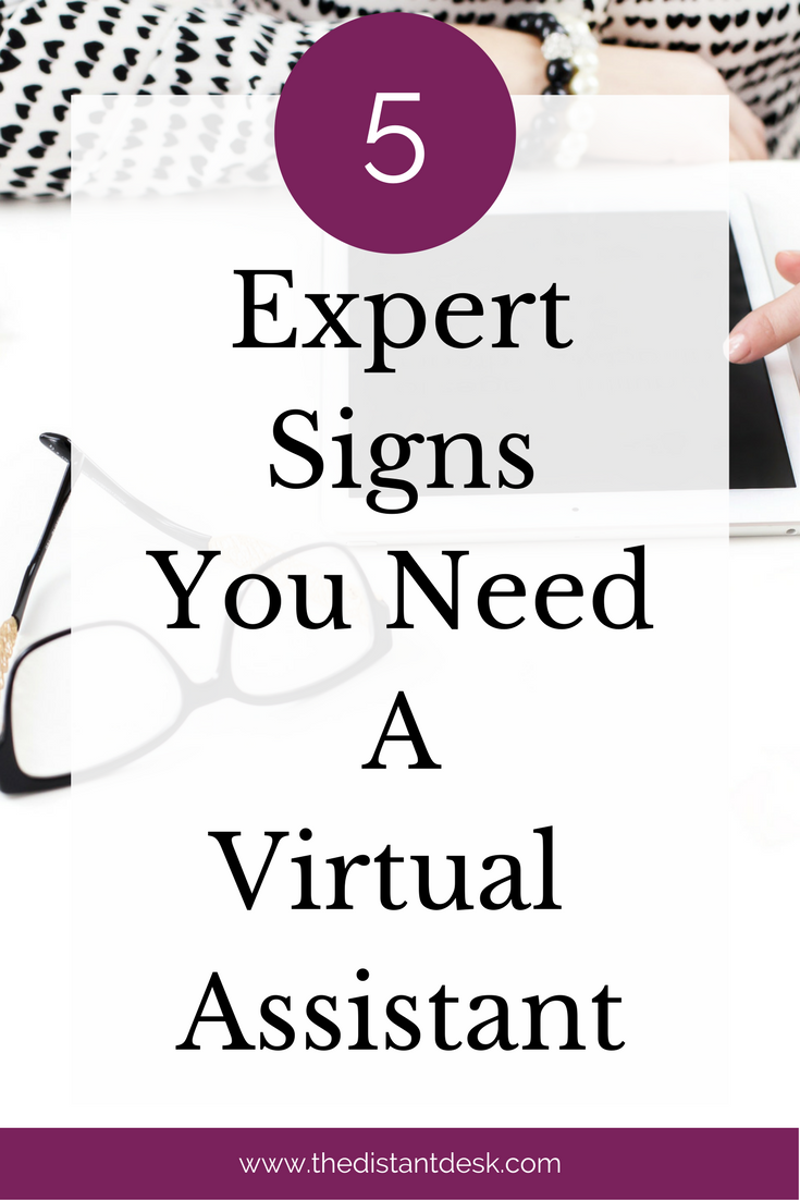 5 Expert Signs You Need a Virtual Assistant