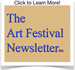 The Art Festival Newsletter   :  News, trends, resources and advice for art festival artists