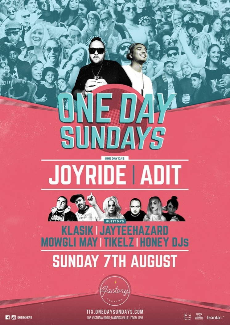 July 2016 - It is announced in July that I am playing at the August One Day Sunday in Sydney! I knew it was happening, but it still felt so surreal to be playing the best hip hop party in the country. TRULY, AN ICONIC MOMENT ! It still makes my heart warm and fuzzy.
