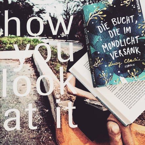 Lucy Clarke –Die Bucht, die im Mondlicht versank  Eine Geschichte gefüllt mit den verschiedensten Emotionen: Eifersucht, Verlustängste, Trauer, Egoismus und dennoch werden diese durchgehend durch Selbstlosigkeit begleitet. Lesenswert!