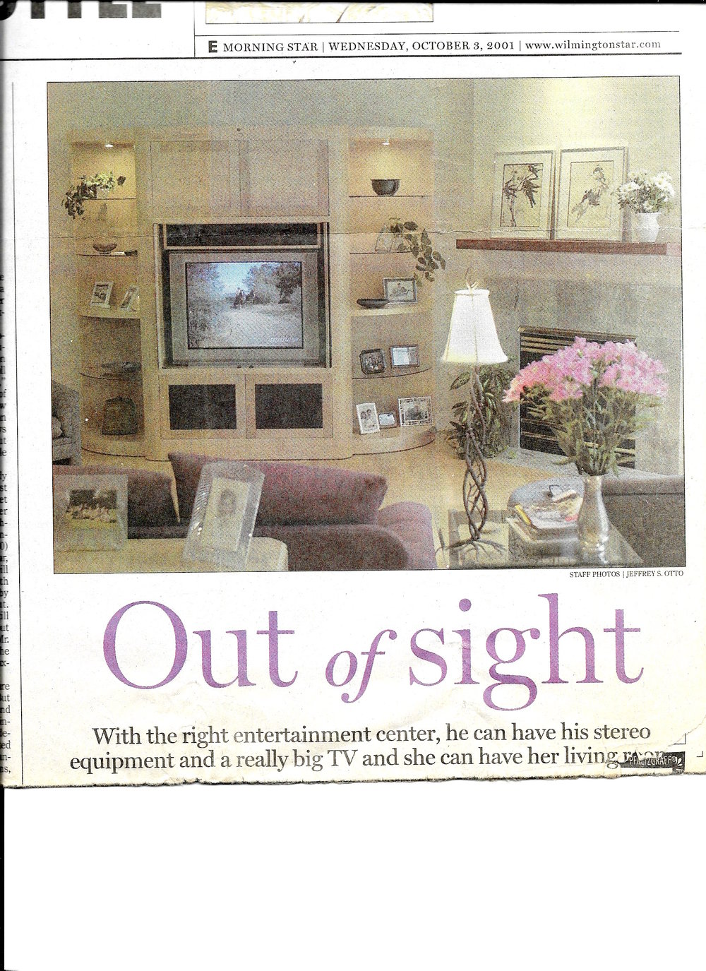 Article in Star News on October 3, 2001. http://www.starnewsonline.com/news/20011003/home-style--out-of-sight-with-the-right-entertainment-center-he-can-have-his-stereo-equipment-and-a-really-big-tv-and-she-can-have-her-living-room