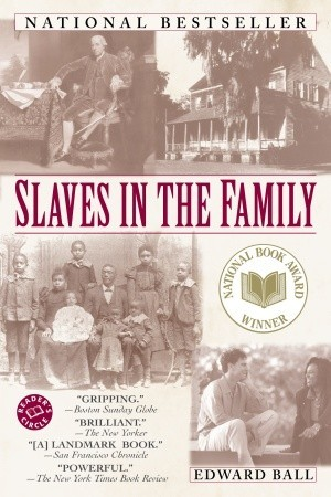 Slaves In The Family:  Descendant of Slave Owners hunt for truth