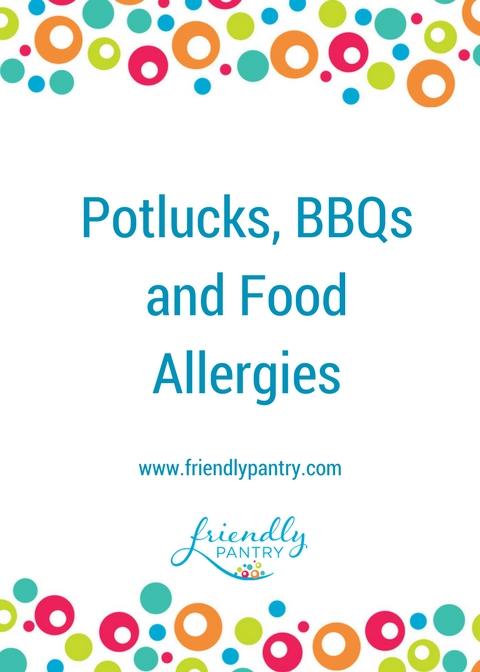 Potlucks, BBQs and Food Allergies