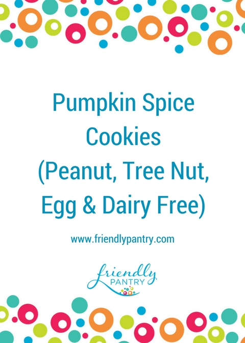 Peanut Tree nut Egg Dairy Free Pumpkin Spice Cookies