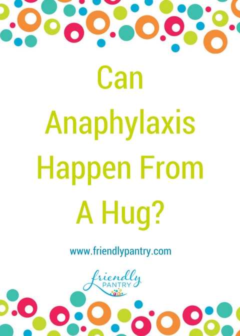 Can Anaphylaxis Happen From A Hug?