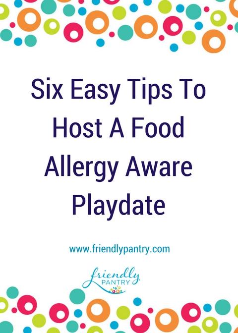 food allergy aware playdate snacks kids