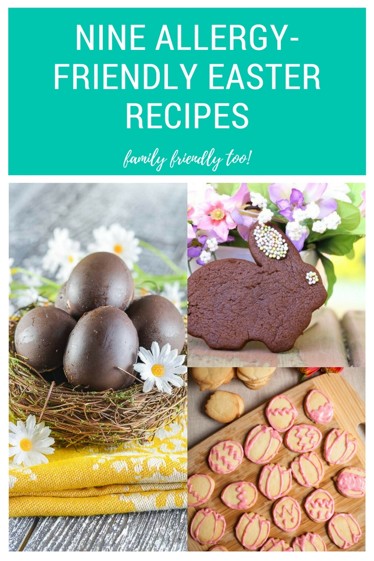Nine Family Friendly Allergy Friendly Easter Recipes
