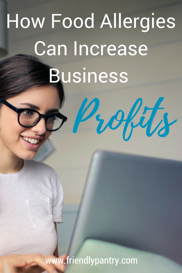 How Food Allergies Can Improve Business Profits