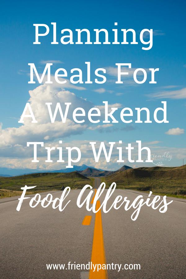 Weekend away with food allergies