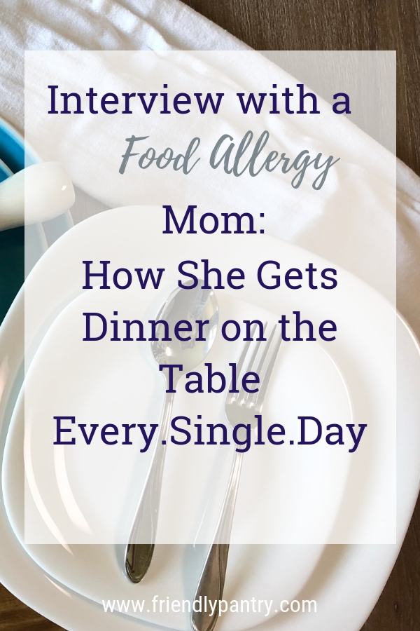 Food allergy mom interview about her method to get safe allergy eats on the table every day