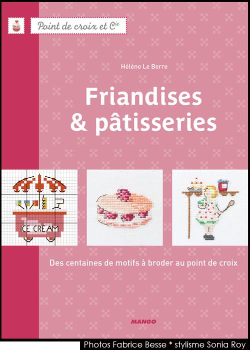 """"""" Friandises & pâtisseries """" éditions Mango"""